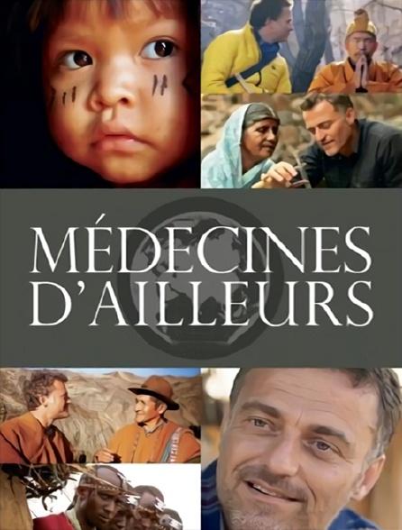 Médecines d'ailleurs