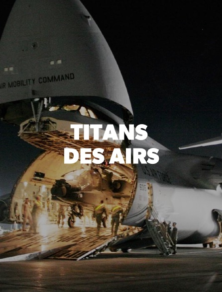 Titans des airs