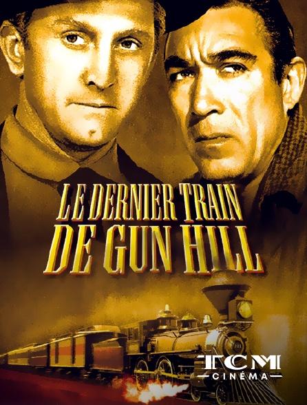 TCM Cinéma - Le dernier train de Gun Hill