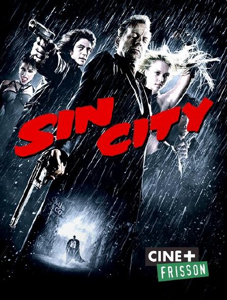 Ciné+ Frisson - Sin City