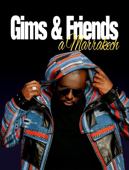 Gims & Friends à Marrakech