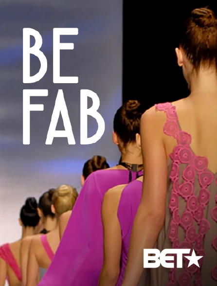 BET - Be Fab