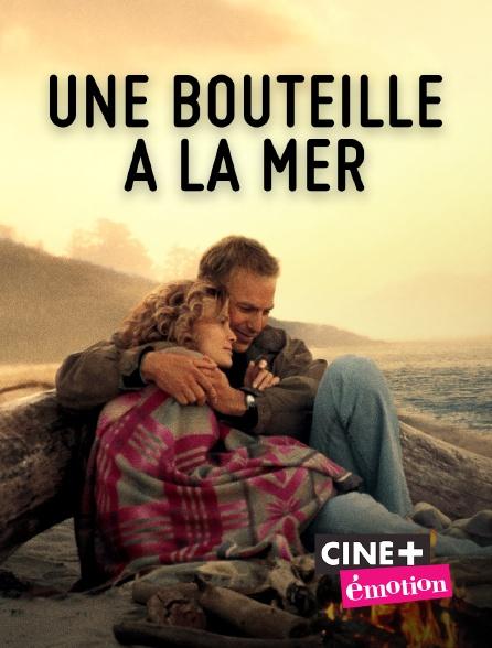 Ciné+ Emotion - Une bouteille à la mer