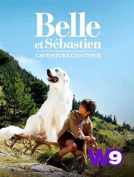 W9 - Belle et Sébastien : l'aventure continue