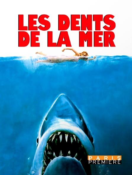 Paris Première - Les dents de la mer
