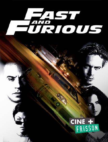 Ciné+ Frisson - Fast & Furious