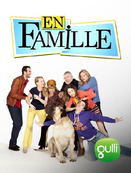 Gulli - En famille