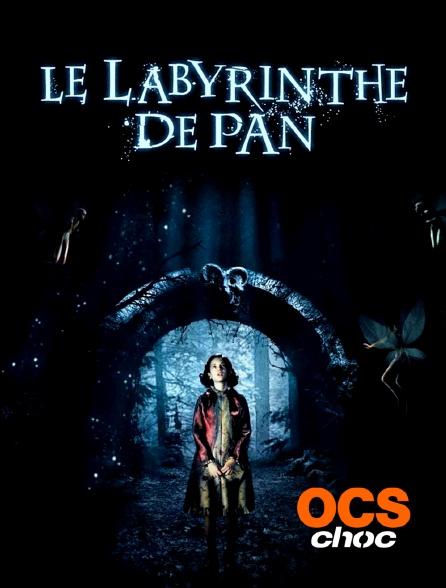 OCS Choc - Le labyrinthe de Pan