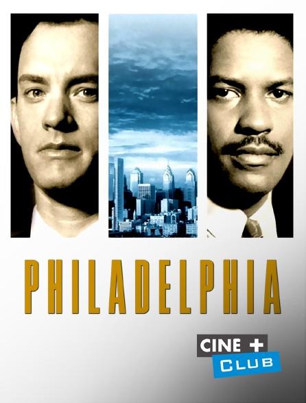Ciné+ Club - Philadelphia