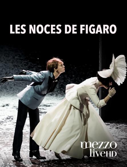 Mezzo Live HD - Les Noces de Figaro