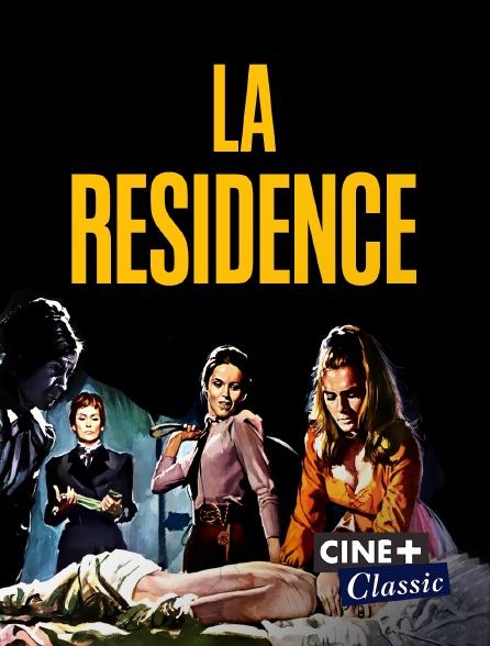 Ciné+ Classic - La résidence