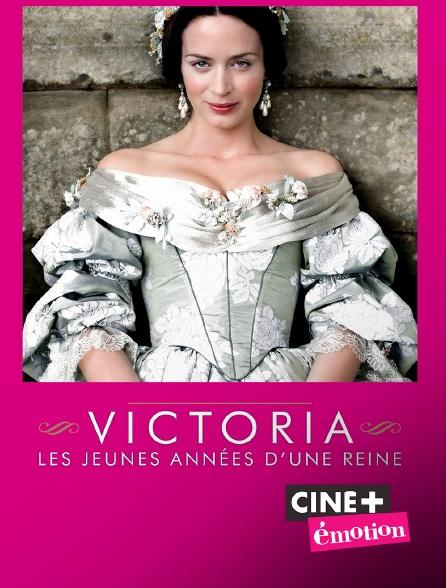 Ciné+ Emotion - Victoria, les jeunes années d'une reine