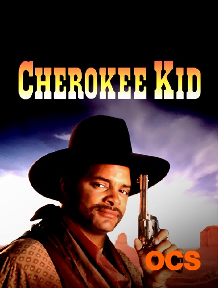 OCS - Cherokee Kid