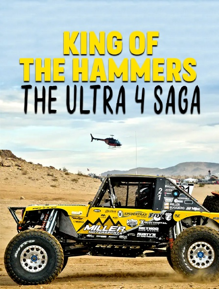 King of the Hammers : The Ultra 4 Saga