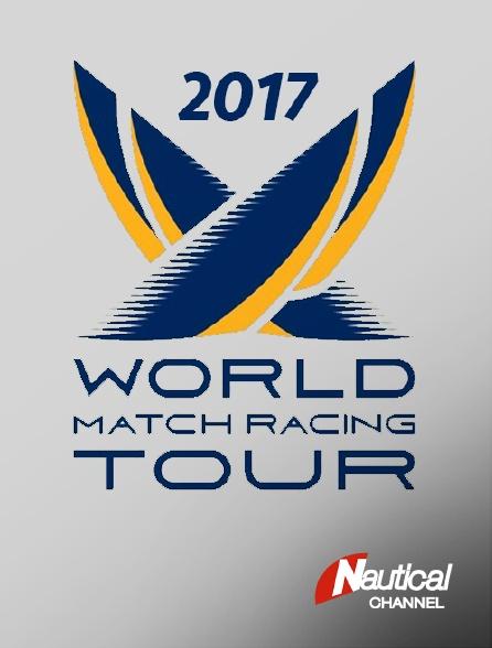 Nautical Channel - World Match Racing Tour 2017