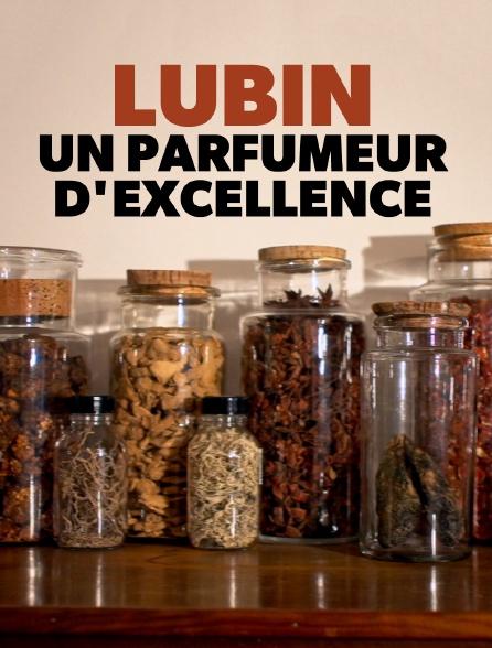 Lubin, un parfumeur d'excellence