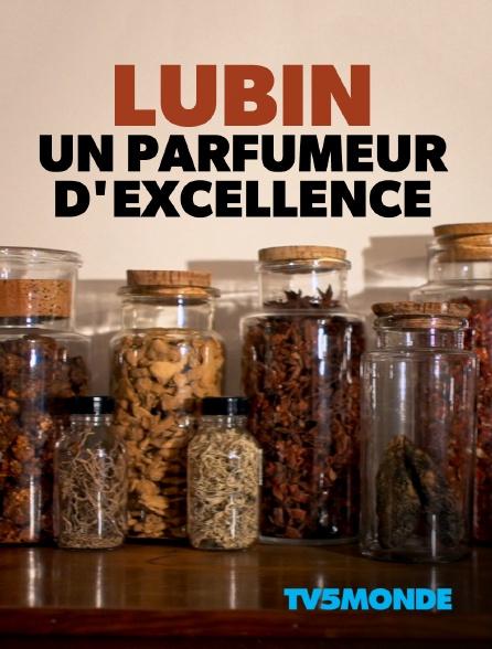 TV5MONDE - Lubin, un parfumeur d'excellence