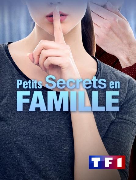 TF1 - Petits secrets en famille
