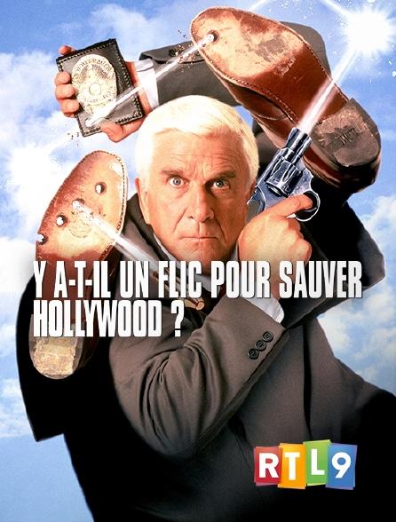 RTL 9 - Y a-t-il un flic pour sauver Hollywood ?