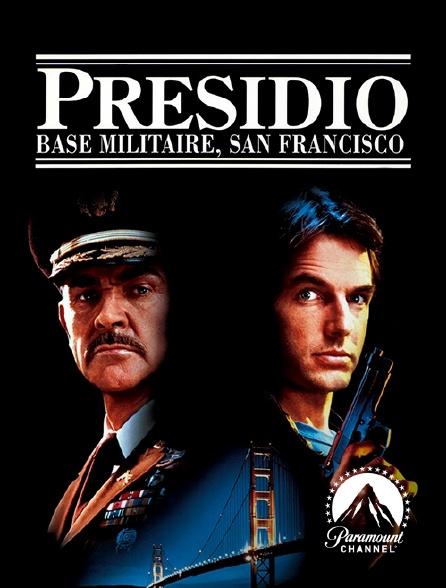 Paramount Channel - Presidio base militaire, San Francisco en replay