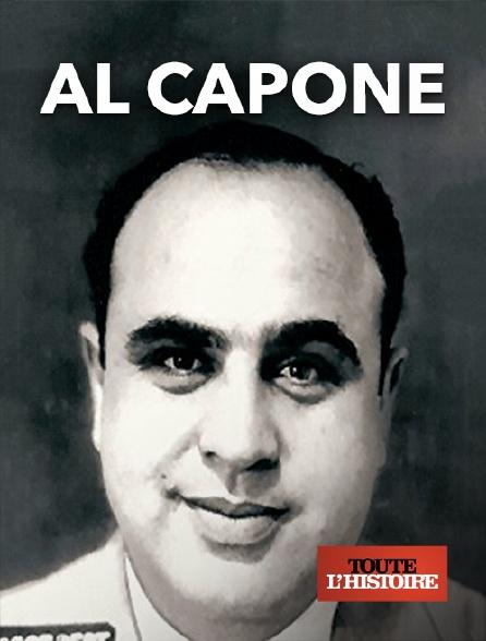 Toute l'histoire - Al Capone