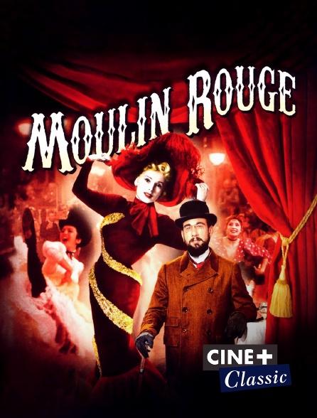 Ciné+ Classic - Moulin Rouge