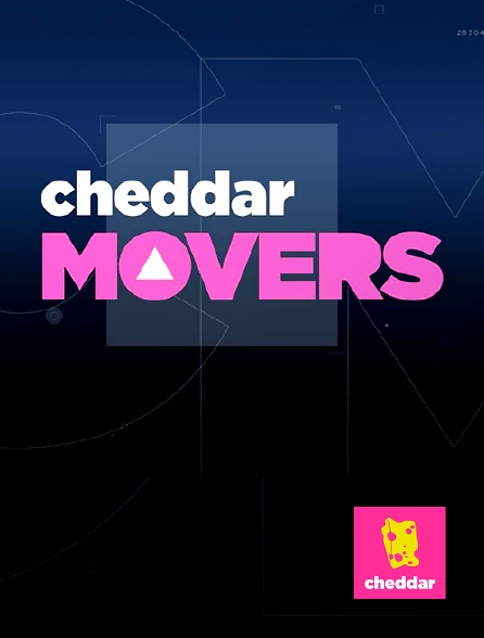 Cheddar - Cheddar Movers