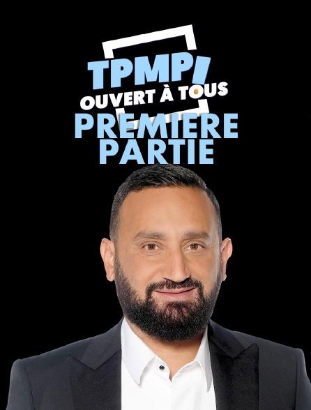 TPMP ouvert à tous : première partie