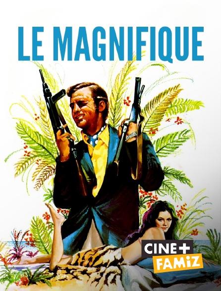 Ciné+ Famiz - Le magnifique
