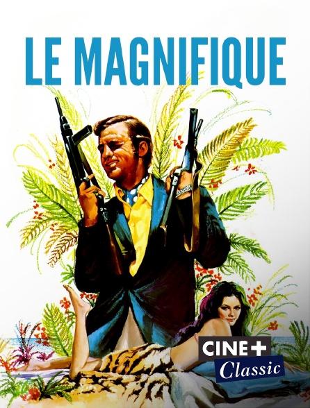 Ciné+ Classic - Le magnifique