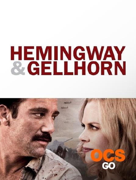 OCS Go - Hemingway & Gellhorn