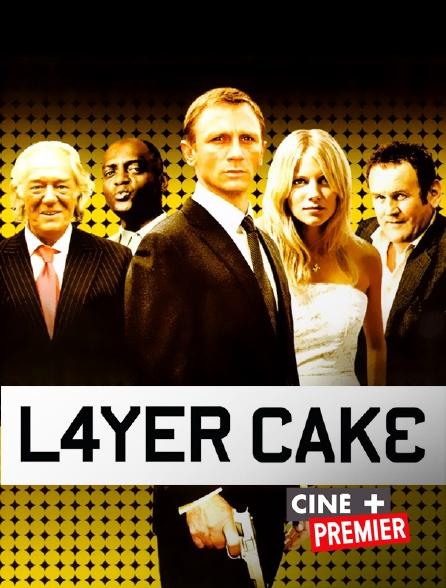 Ciné+ Premier - Layer Cake