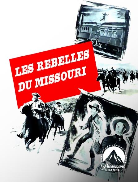 Paramount Channel - Les rebelles du Missouri