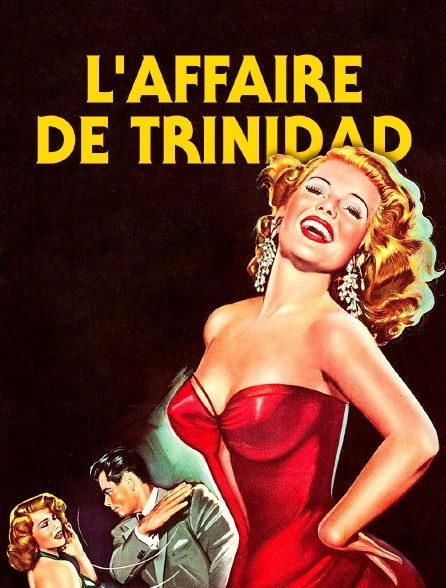 L'affaire de Trinidad