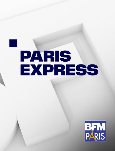 BFM Paris - Paris Express