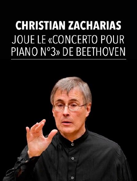 Christian Zacharias joue le «Concerto pour piano n°3» de Beethoven
