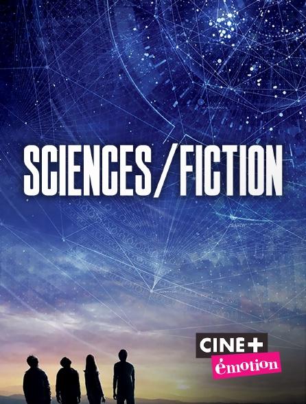 Ciné+ Emotion - Sciences/Fiction