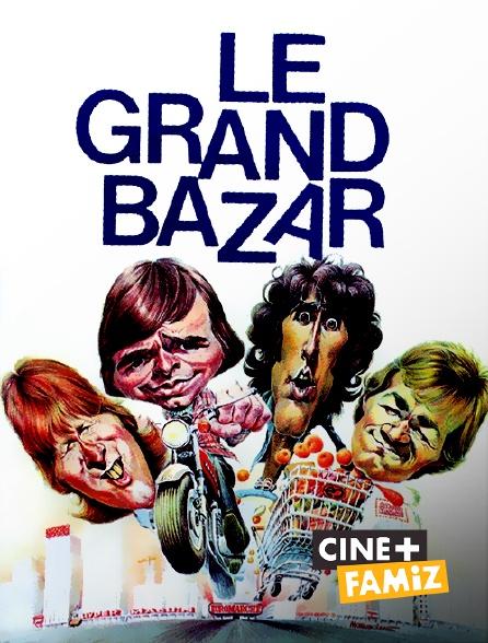 Ciné+ Famiz - Le grand bazar