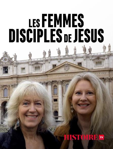 HISTOIRE TV - Les femmes disciples de Jésus