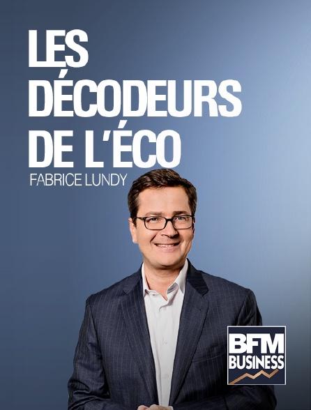 BFM Business - Les décodeurs de l'éco