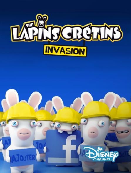Disney Channel - Les lapins crétins : invasion