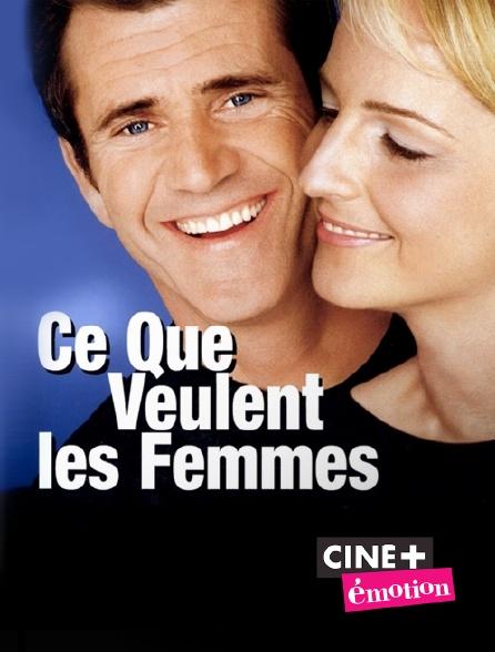 Ciné+ Emotion - Ce que veulent les femmes