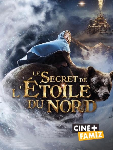 Ciné+ Famiz - Le secret de l'étoile du nord