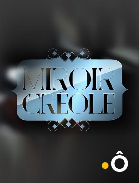 France Ô - Miroir créole