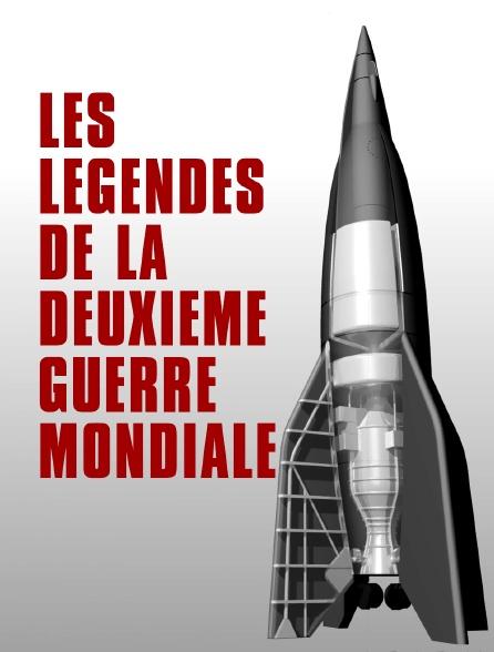 Les légendes de la Deuxième Guerre mondiale