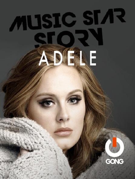 GONG - Music Star Story : Adele