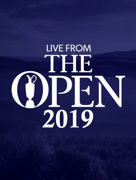 Live From The Open 2019