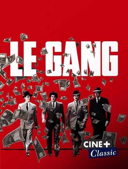 Ciné+ Classic - Le gang