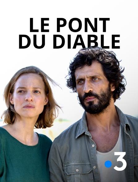 France 3 - Le pont du Diable