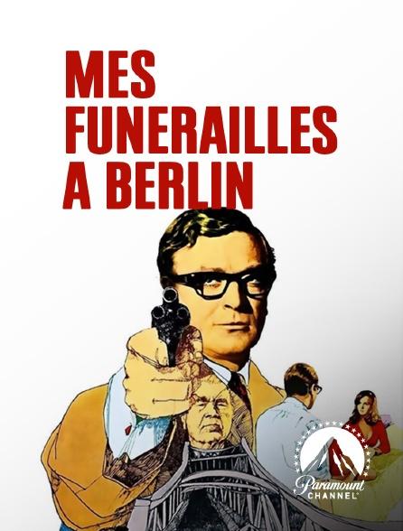 Paramount Channel - Mes funérailles à Berlin